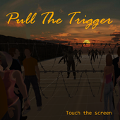Pull the Trigger 1.4