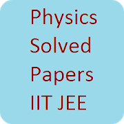 Physics Solved Papers IIT JEE 1.0