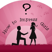 How to impress a Girl? 1.0