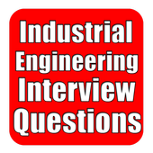 Industrial Engineering Interview Question 1.0