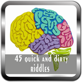 45 quick and dirty riddles 1.0