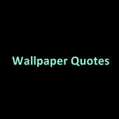 Wallpaper Quotes