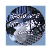 RÁDIO WEB FREQUÊNCIA GOSPEL