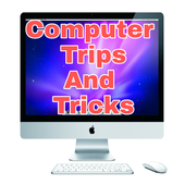 Computer Trips & Tricks 2.0