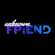 Unknown Friend 0.1