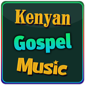 Kenyan Gospel Music 1.0