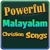 Powerful Malayalam Christian Songs 1.0