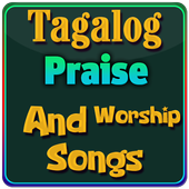 Tagalog Praise and Worship Songs 1.0