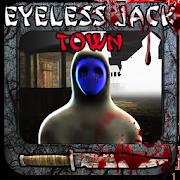 Eyeless  Jack -  Town 2