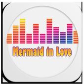 Lagu Mermaid in Love Lengkap 1.0