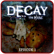 Decay: The Mare - Ep.1 (Trial) 2.0