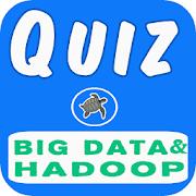 Big Data and Hadoop Quiz 3.0