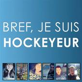 Bref, je suis hockeyeur 1.0