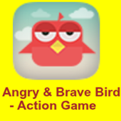 Angry & Brave Bird Action Game 1.0