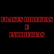 Frases Directas e Indirectas 1.0