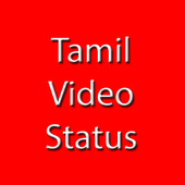 Tamil Video Status Song Tamil தமிழ் Status app 1.8