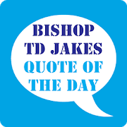 TD Jakes Quotes of the Day 1.0