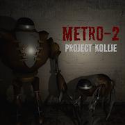 Metro-2: Project Kollie 1.0093