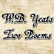 W.B. Yeats - Two Poems FREE 1.111
