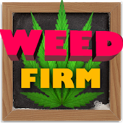Weed Firm: RePlantedKoolbrosRole Playing