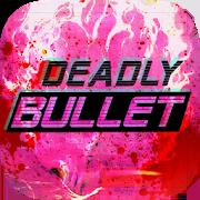 Deadly Bullet 1.1.2.1