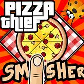 Pizza Thief Smasher