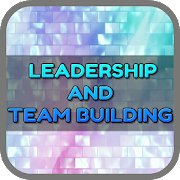 Leadership And Team Building 1.2