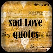 Sad Love Quotes 1.3