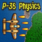 P-38 Physics 1.0