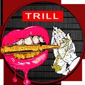 TRILL Wallpaper HD