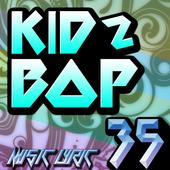 All Kidz Bop Kids 35 New Songs + Lyrics Mp3 2017 1.0