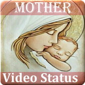 Mother Video Status - Motherday Video for Whatsapp 1.0