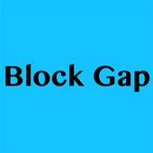 Block Gap