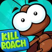 Kill Roach 2.0