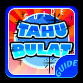 Guide dan Tips Tahu Bulat 1.3
