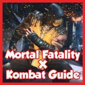 Mortal Fatality X Kombat Guide 1.0