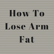 How To Lose Arm Fat 1.3
