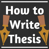 HOW TO WRITE A THESIS 1.0