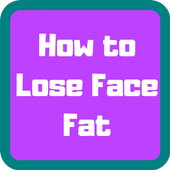How to Lose Face Fat Easy 1.2