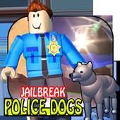 tips JAILBREAK POLICE DOGS Roblox Jailbreak 1.0