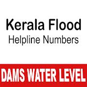 Kerala Dam Water Level - Flood Helpline Numbers 2.9