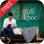 Vua Di Vua Khoc - Phim Vietnam 1.8