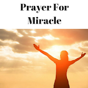 Miracle Prayer - How to Pray For Miracle in Life 1.0