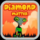 been diamond matter 1.0