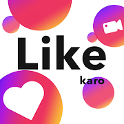 Like Karo : Short Video App for India, Like Video 2.0