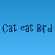 Cat eat Bird 1.6