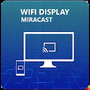 Miracast - Wifi Display 4.0