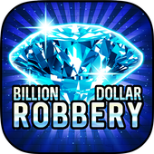 Billion Dollar Robbery Slots 1.0