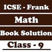 ICSE Frank Class 9 Math Solution 1.0