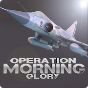 Operation Morning Glory 2.0
